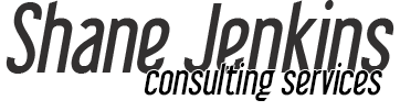 Shane Jenkins Consulting Services